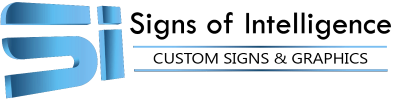 Signs Of Intelligence Sign Shop